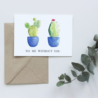 Waldpapier Cacti Card No Me Without You